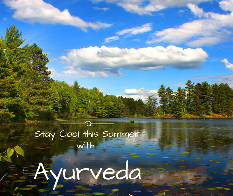 Summer Tips from Ayurveda